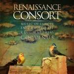 Music of Europe in the Age of King Matthias Corvinus